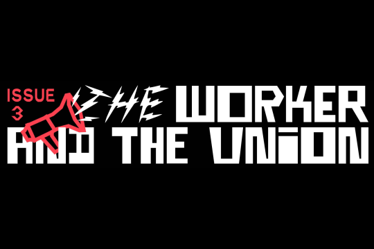The Worker and The Union