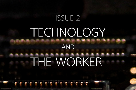 Technology and The Worker
